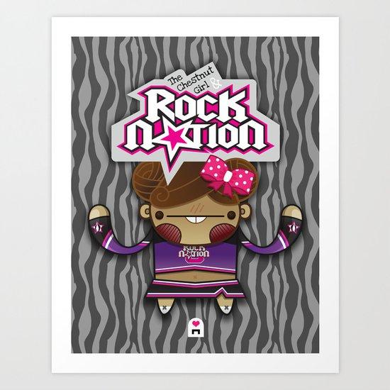 The Chestnut Girl & Rock Nation !!! Art Print