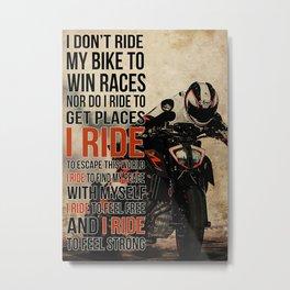 Sport Motoracing I Ride Metal Print