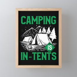 Camping Is In Tents Hiking Outdoor Framed Mini Art Print