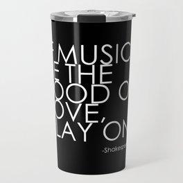 The Food Of Love Travel Mug