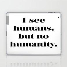 HUMANITY? Laptop & iPad Skin
