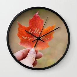 hello november Wall Clock