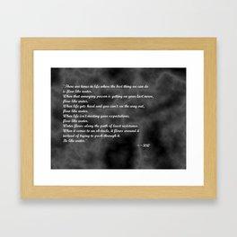 Be Like Water Framed Art Print