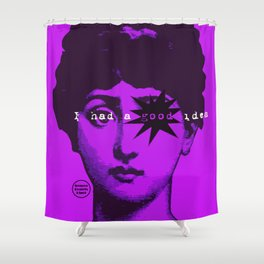 I had a good idea... Shower Curtain