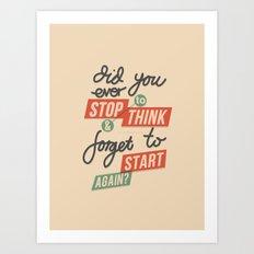 Ever Stop Art Print