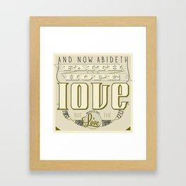 Faith Hope and Love   1 Corinthians 13:13  Framed Art Print