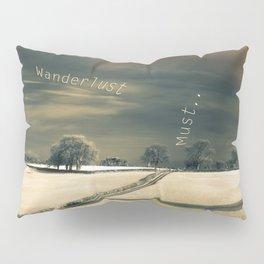 I Wander because... Pillow Sham