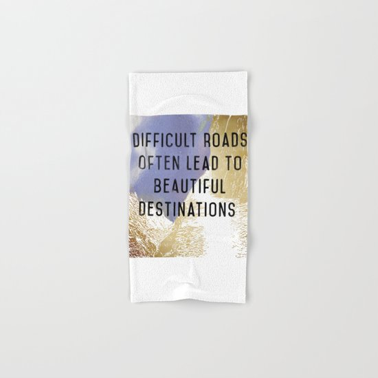 Difficult Roads Hand & Bath Towel