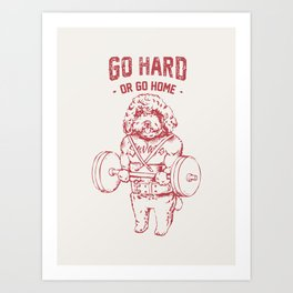Go Hard or Go Home Poodle Art Print
