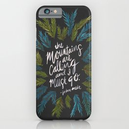 Mountains Calling – Charcoal iPhone Case