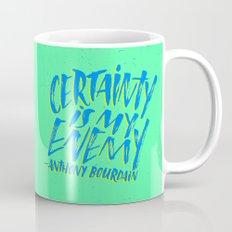 Anthony Bourdain on Certainty Mug