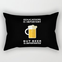 EDUCATION IS IMPORTANT BUT BEER IS IMPORTANTER - Pop Culture Rectangular Pillow