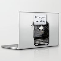 write Laptop & iPad Skins featuring write your own story by yuvalaltman