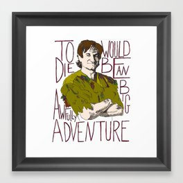 Robin Williams Hook Peter Pan Quote Framed Art Print