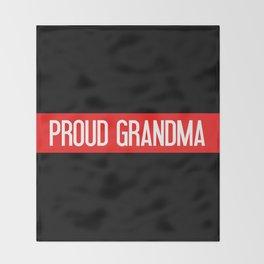 Firefighter: Proud Grandma (Thin Red Line) Throw Blanket