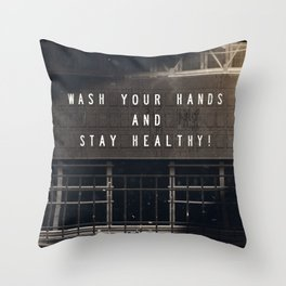 Stay Healthy! Throw Pillow