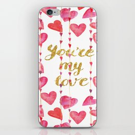 You Are My Love - Valentine Watercolor iPhone Skin