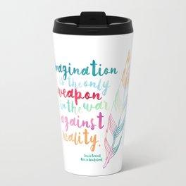 Alice In Wonderland   Quote 1 Travel Mug