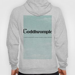 """Coddiwomple """"To travel in a purposeful manner towards a vague destination"""" Hoody"""