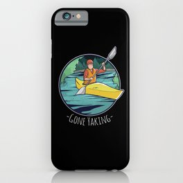 Gone Yaking - Kayak & Kayaking Gift iPhone Case