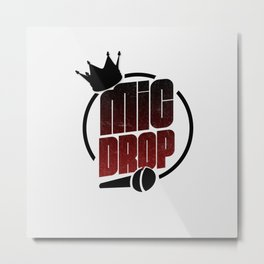 MIC DROP 1 Metal Print
