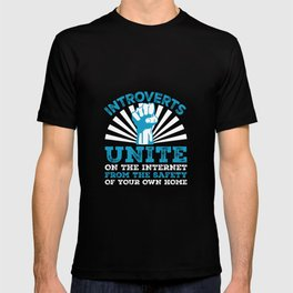 Introverts Unite On The Internet - Funny Introverts T-shirt