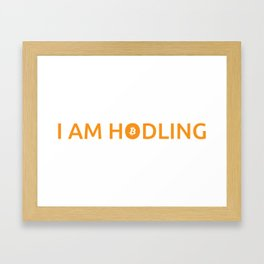 I am hodling Framed Art Print