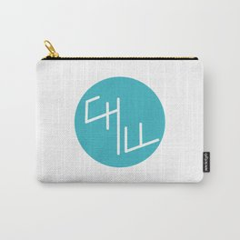 Chill typography Carry-All Pouch
