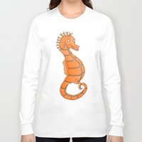 seahorse Long Sleeve T-shirts featuring Seahorse by mailboxdisco