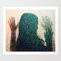 Choose Where You Go Art Print