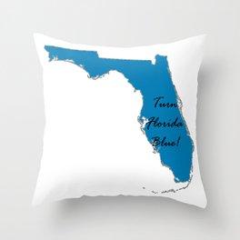 Turn Florida Blue! Vote Proud Democrat Liberal! 2018 Midterms Throw Pillow