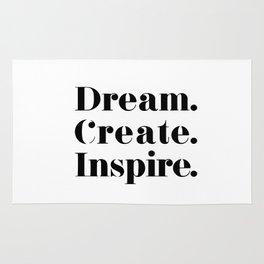 Dream. create. inspire. Rug