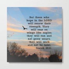 Isaiah 40:31  Metal Print
