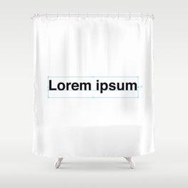 Lorem ipsum Shower Curtain
