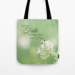 """""""Let your Faith…"""" Quote Flowers Tote Bag"""