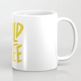 Wild and Free - Sunshine Coffee Mug