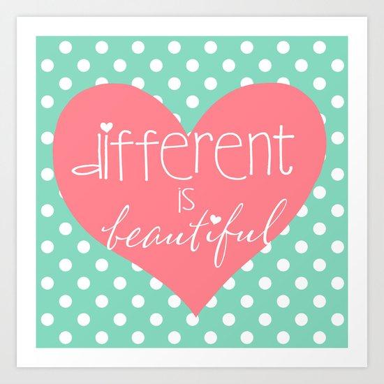 Different Is Beautiful. Art Print