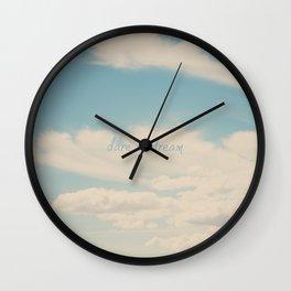 dare to dream ... Wall Clock