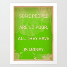 True Wealth Art Print