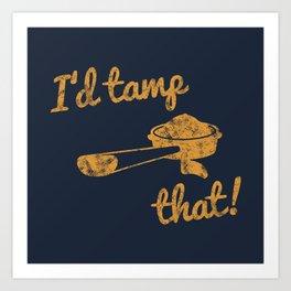 I'd Tamp That! (Espresso Portafilter) // Mustard Yellow Barista Coffee Shop Humor Graphic Design Art Print