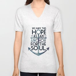 WE HAVE THIS HOPE. Unisex V-Neck