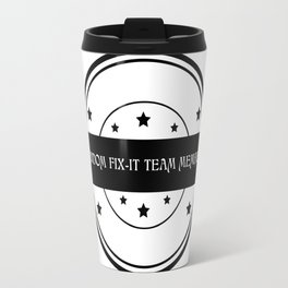Fandom Fix-It Team Member Travel Mug