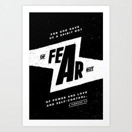 Not Of Fear Art Print