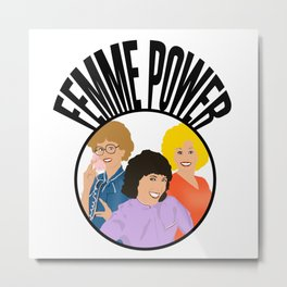 Femme power from 9 to 5 Metal Print