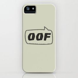 oof - the speech bubble iPhone Case