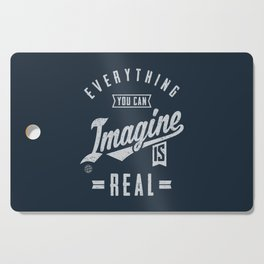 Imagine is Real - Motivation Cutting Board