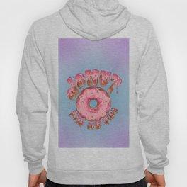 Donut Kill My Vibe Hoody