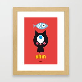Uhm...Cat Framed Art Print