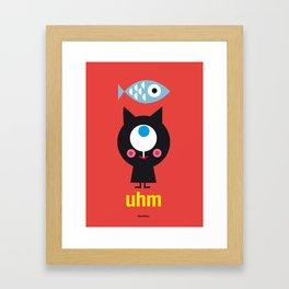 Uhm...Cat Framed Art Print