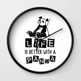Life Is Better With A Panda T-Shirt Wall Clock